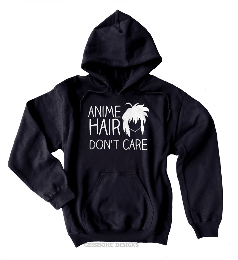 Anime Hair Don't Care Pullover Hoodie - Black