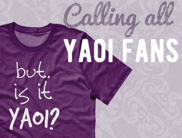 Calling all Yaoi Fans