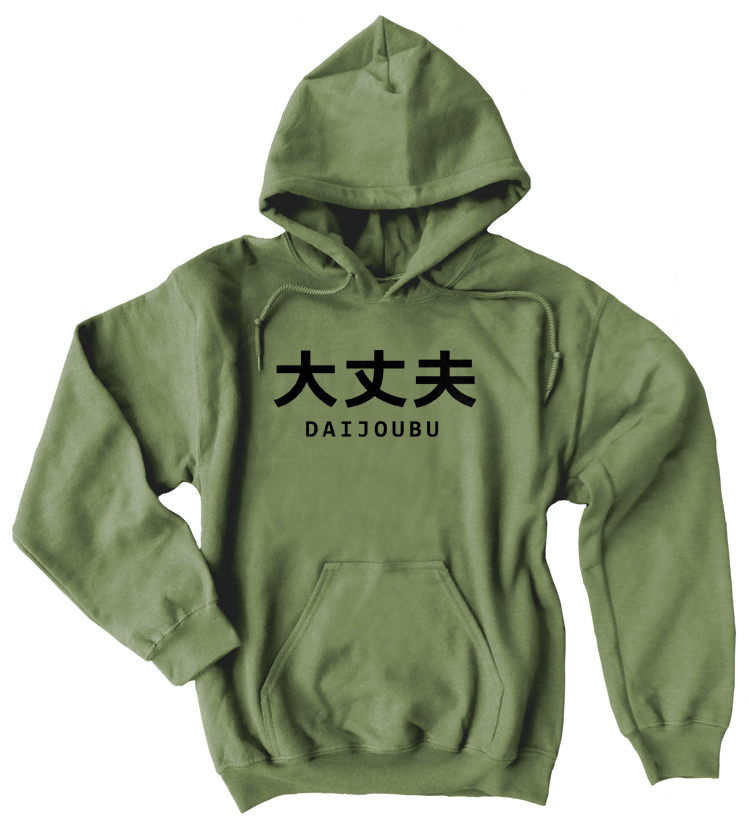 Daijoubu Pullover Hoodie - Olive Green