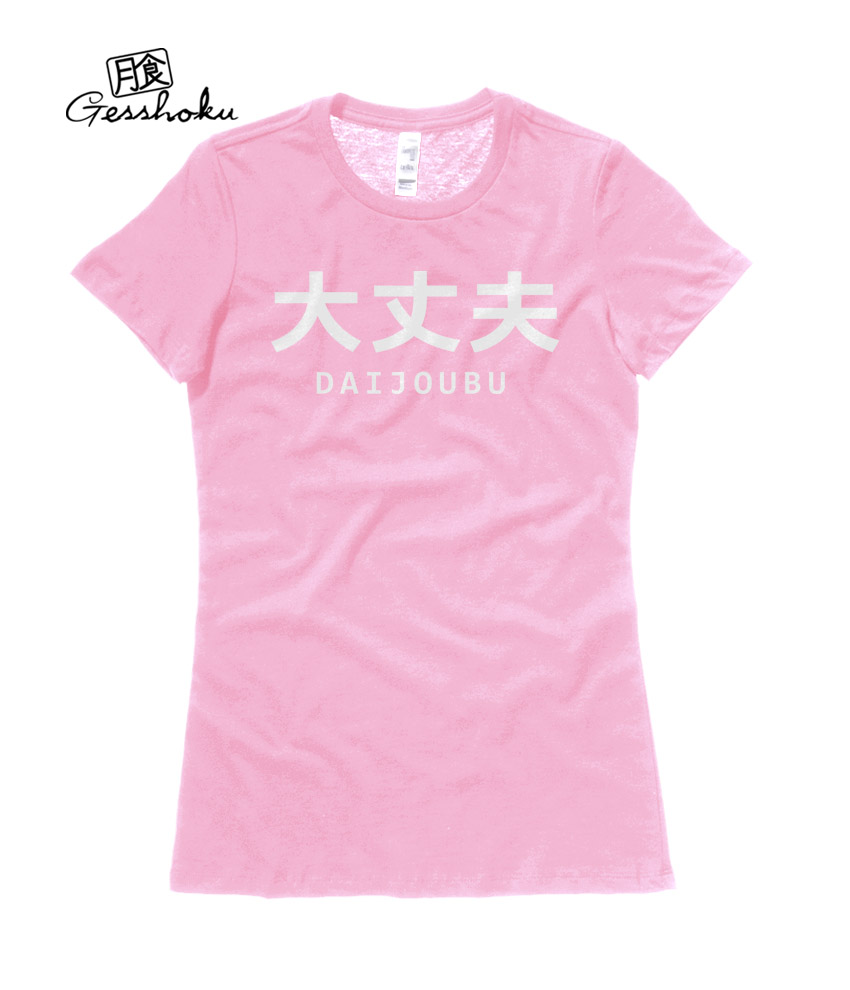 Daijoubu Ladies T-shirt - Light Pink