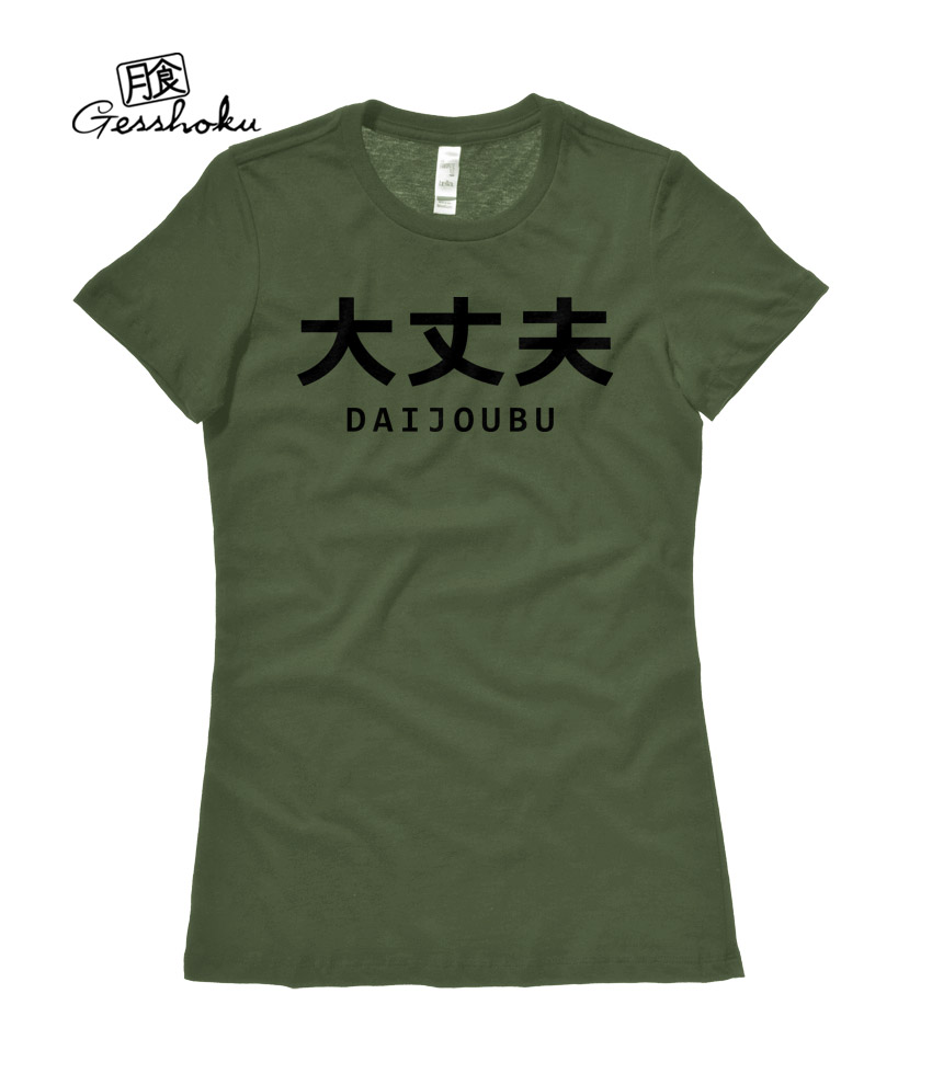 Daijoubu Ladies T-shirt - Olive Green