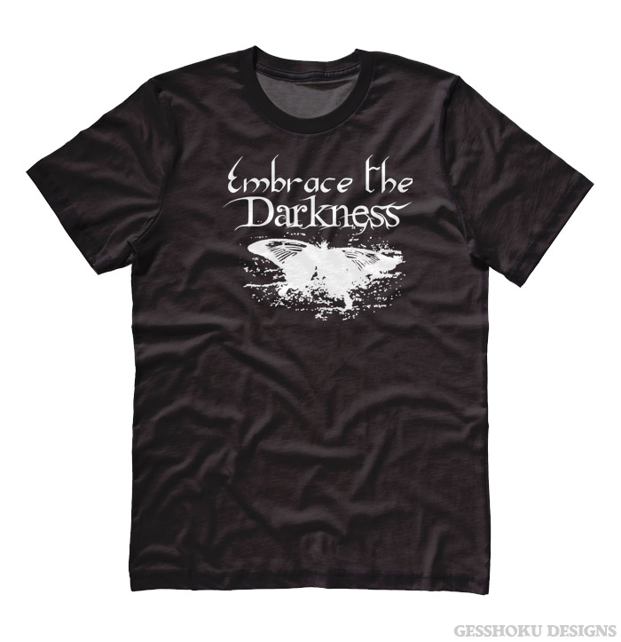 Embrace the Darkness T-shirt - Black