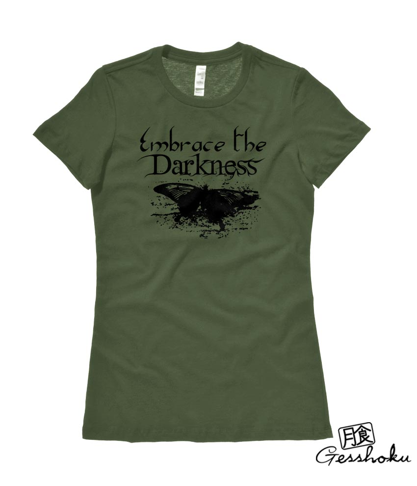 Embrace the Darkness Ladies T-shirt - Olive Green