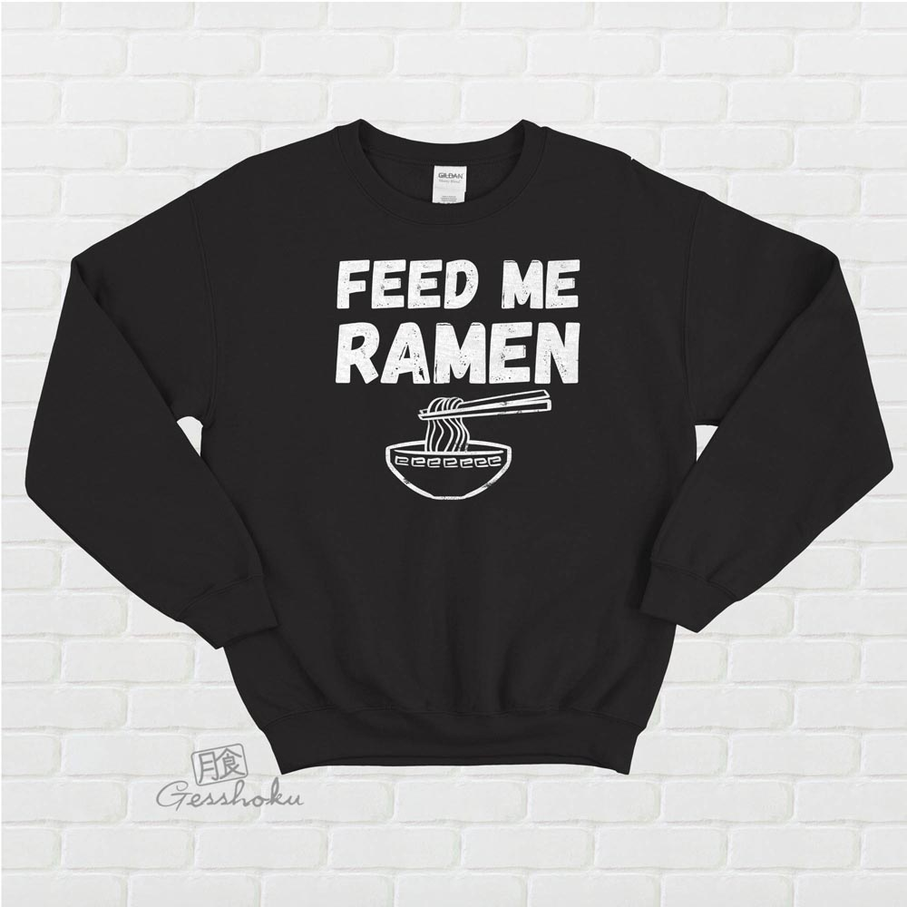 Feed Me Ramen Crewneck Sweatshirt - Black