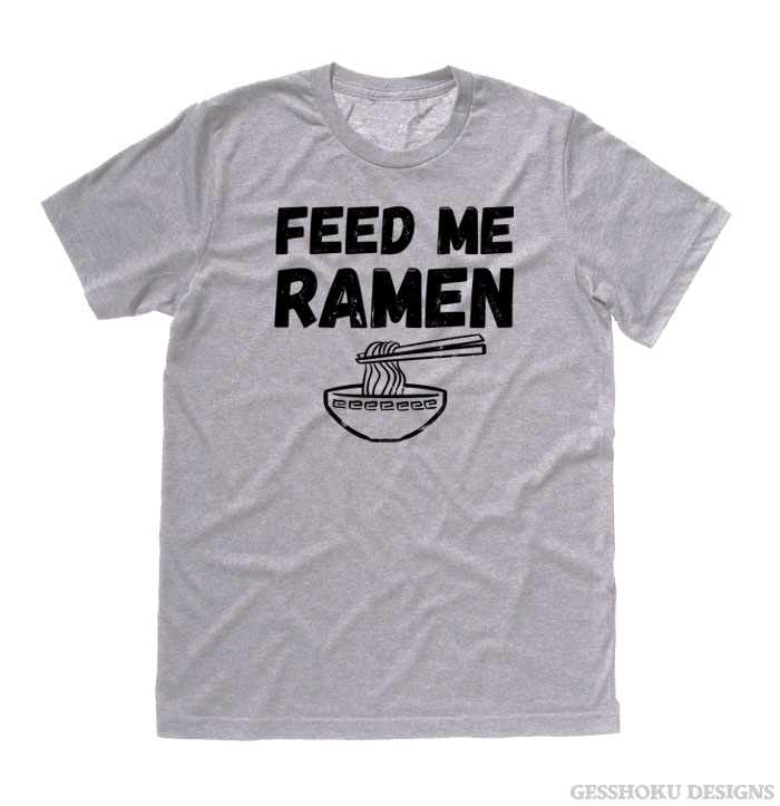 Feed Me Ramen T-shirt - Light Grey