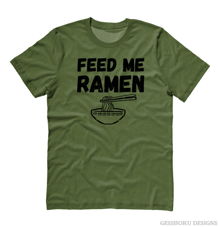Feed Me Ramen T-shirt - Olive Green