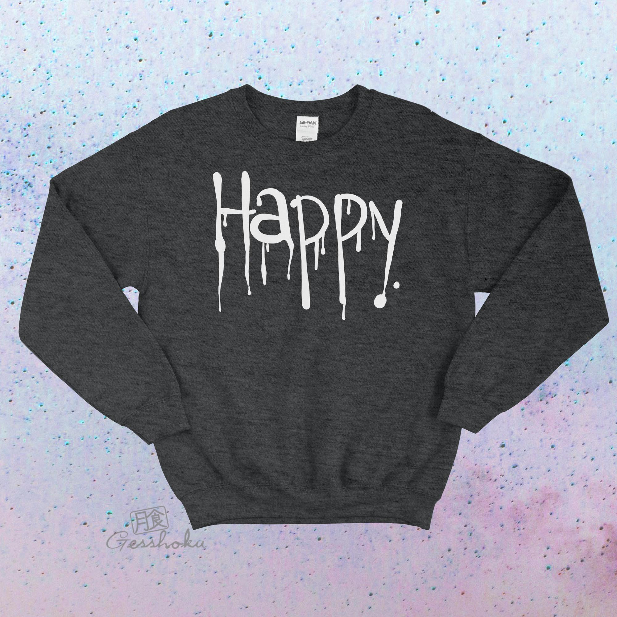 """Happy"" Dripping Text Crewneck Sweatshirt - Heather Black"
