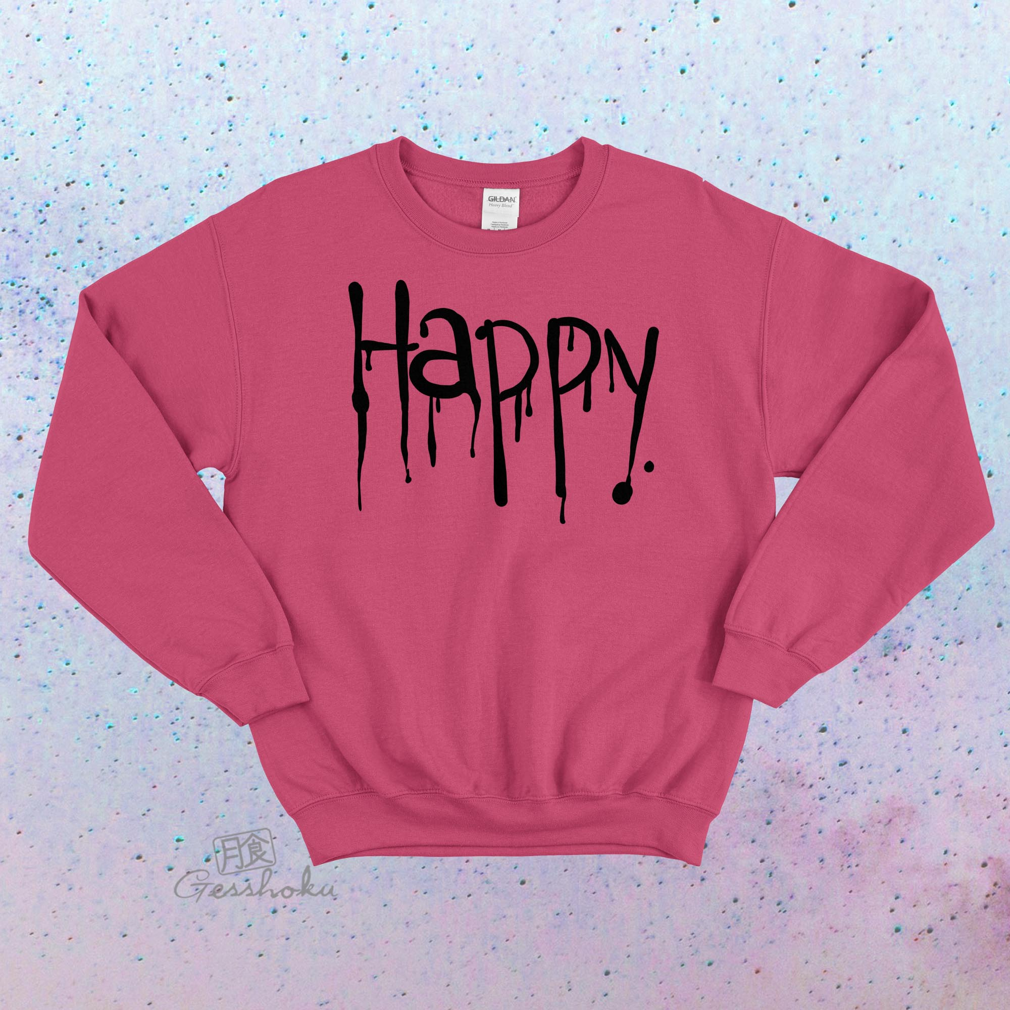 """Happy"" Dripping Text Crewneck Sweatshirt - Hot Pink"
