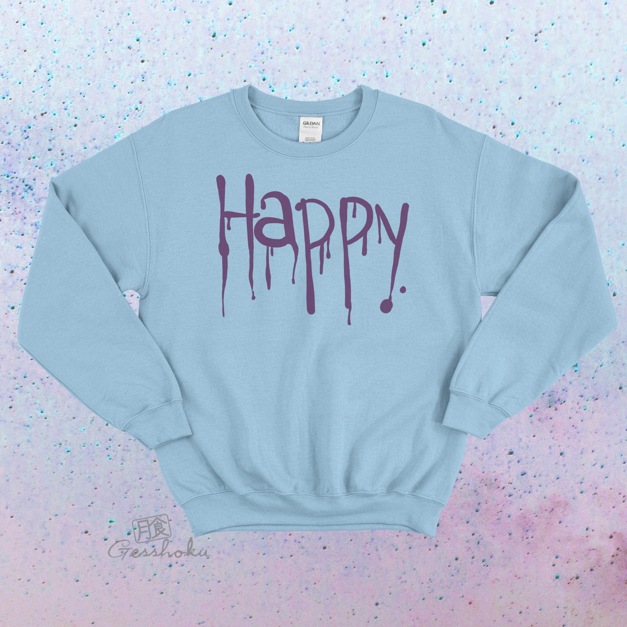"""Happy"" Dripping Text Crewneck Sweatshirt - Light Blue"