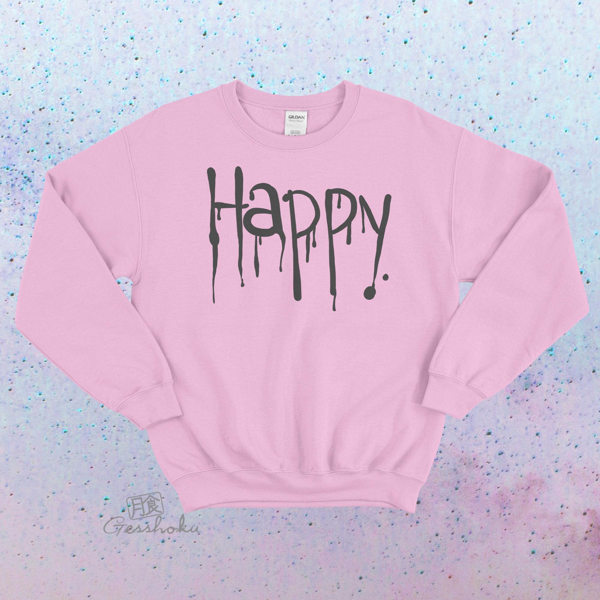 """Happy"" Dripping Text Crewneck Sweatshirt - Light Pink"
