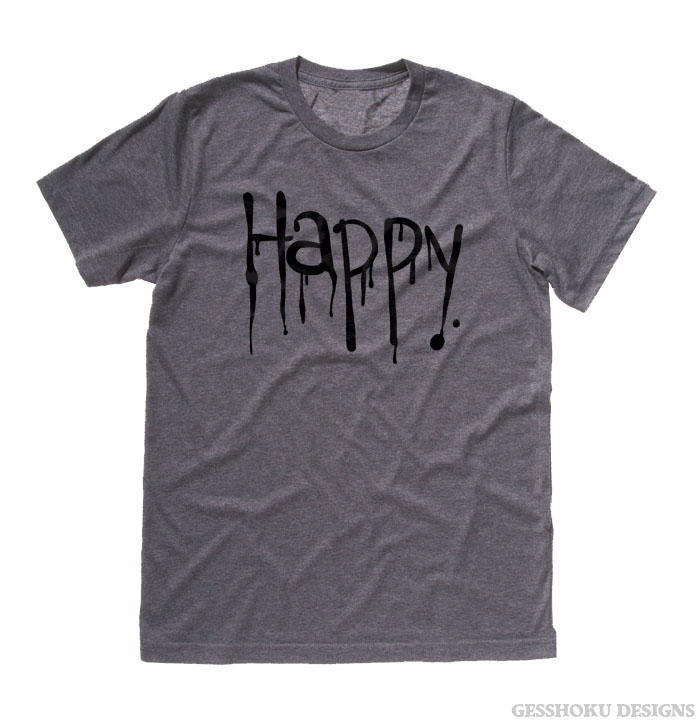 """Happy"" Dripping Text T-shirt - Deep Heather Grey"