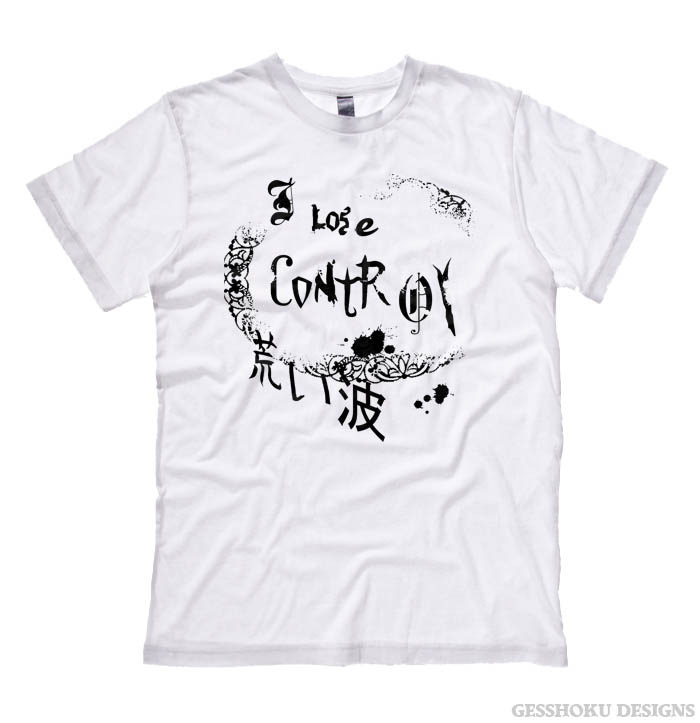 I Lose Control Gothic T-shirt - White
