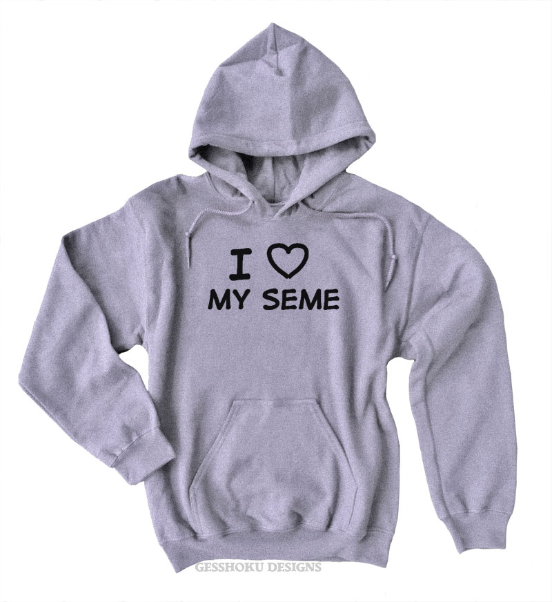 I Love My Seme Pullover Hoodie - Light Grey