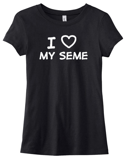I Love my Seme Ladies T-shirt: Overstock Size M -