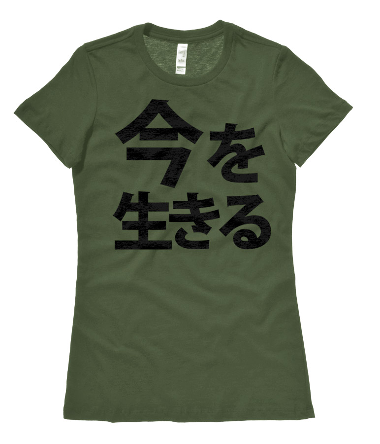 Live in the Moment Kanji Ladies T-shirt - Olive Green