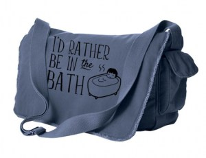 I'd Rather Be in the Bath Messenger Bag