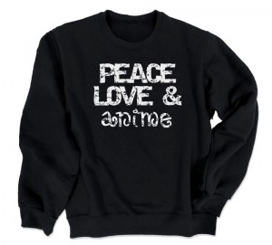 Peace Love and Anime Crewneck Sweatshirt