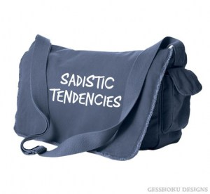Sadistic Tendencies Messenger Bag