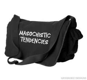 Masochistic Tendencies Messenger Bag