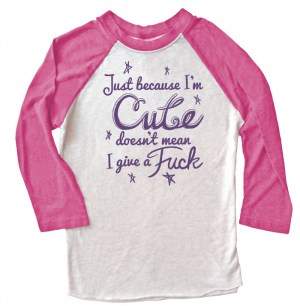 Cute Doesn't Give a Fuck Raglan T-shirt