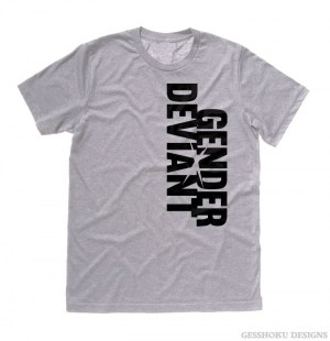 Gender Deviant T-shirt