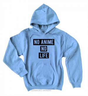 No Anime No Life Pullover Hoodie