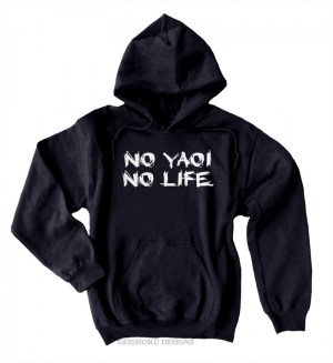 No Yaoi No Life Pullover Hoodie