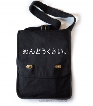 "Mendoukusai ""Annoying"" Japanese Field Bag"