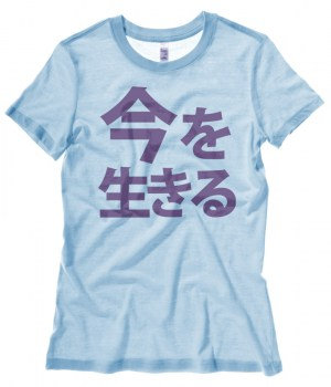 Live in the Moment Kanji Ladies T-shirt
