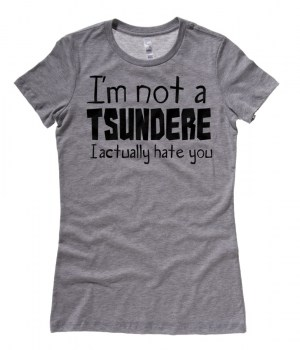 Not a Tsundere Ladies T-shirt