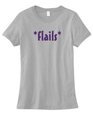 *Flails* Ladies T-shirt