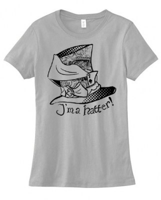 I'm a Hatter! Ladies T-shirt