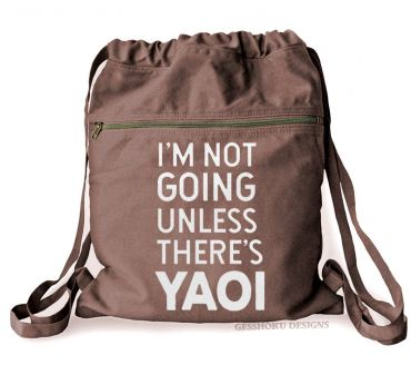 I'm Not Going Unless There's YAOI Cinch Backpack