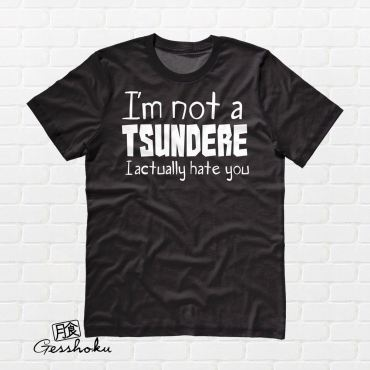 Not a Tsundere T-shirt