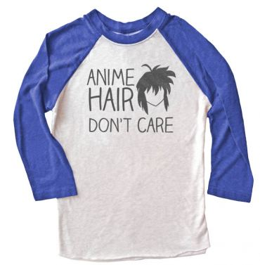 Anime Hair Don't Care Raglan T-shirt