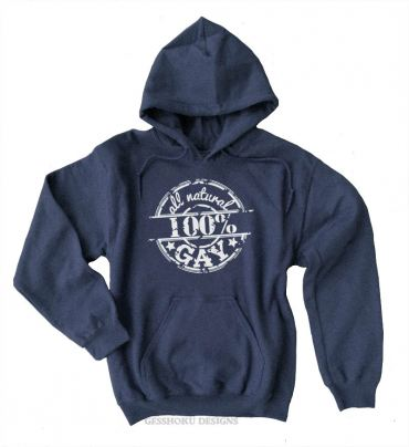 100% All Natural Gay Pullover Hoodie