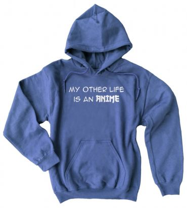 My Other Life is an Anime Pullover Hoodie