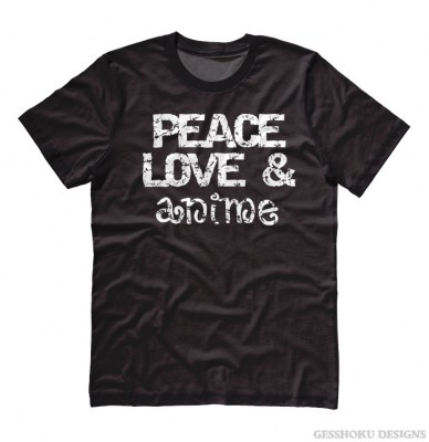 Peace Love & Anime T-shirt