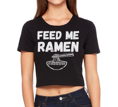 Feed Me Ramen Crop Top T-shirt