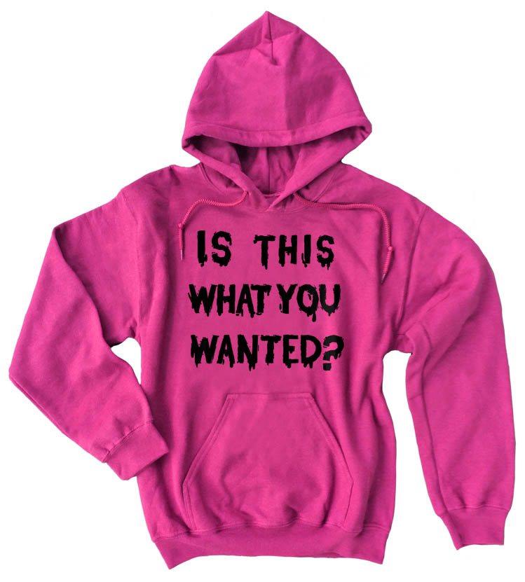 Is ThiS WHaT YoU wANTed? Pullover Hoodie - Hot Pink