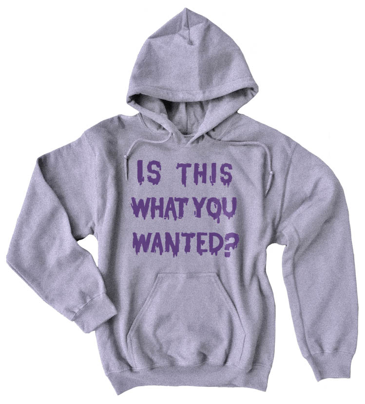 Is ThiS WHaT YoU wANTed? Pullover Hoodie - Light Grey