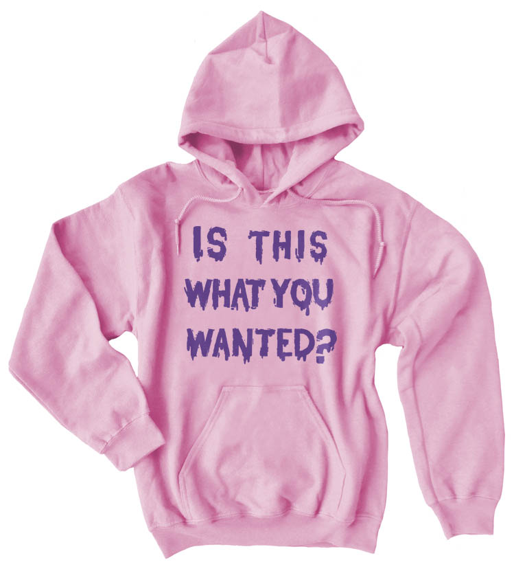 Is ThiS WHaT YoU wANTed? Pullover Hoodie - Light Pink