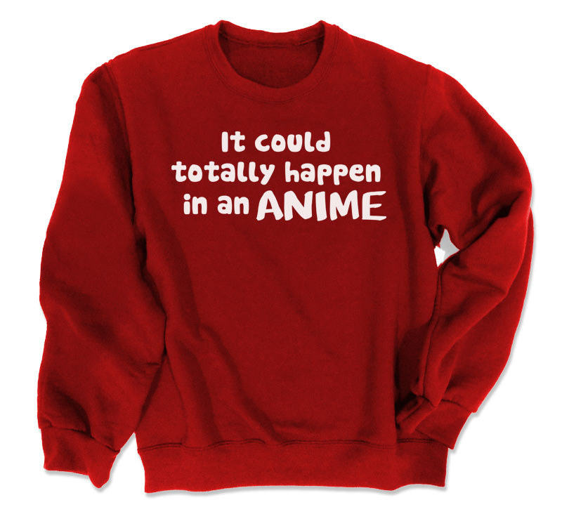 It Could Happen in an Anime Crewneck Sweatshirt - Red