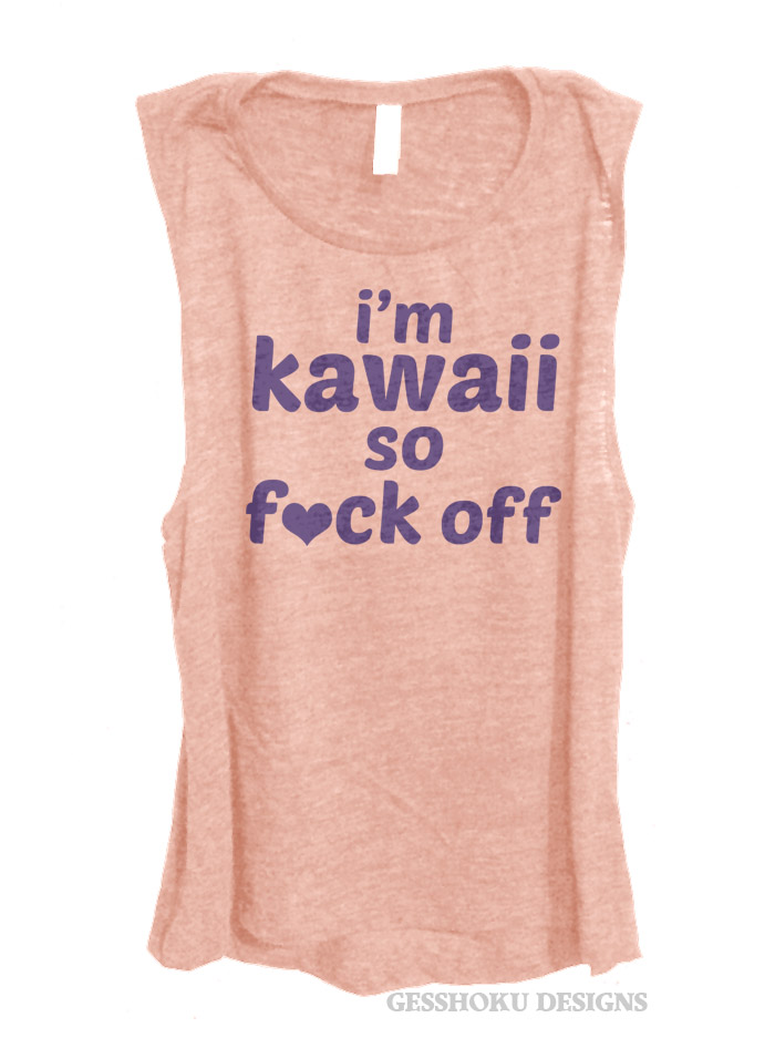 I'm Kawaii So Fuck Off Sleeveless Tank Top - Rose Gold