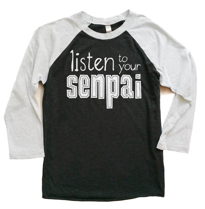 Listen to Your Senpai Raglan T-shirt 3/4 Sleeve - White/Black