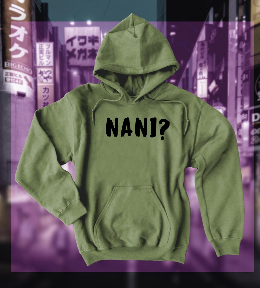 Nani? Pullover Hoodie (text version) - Olive Green