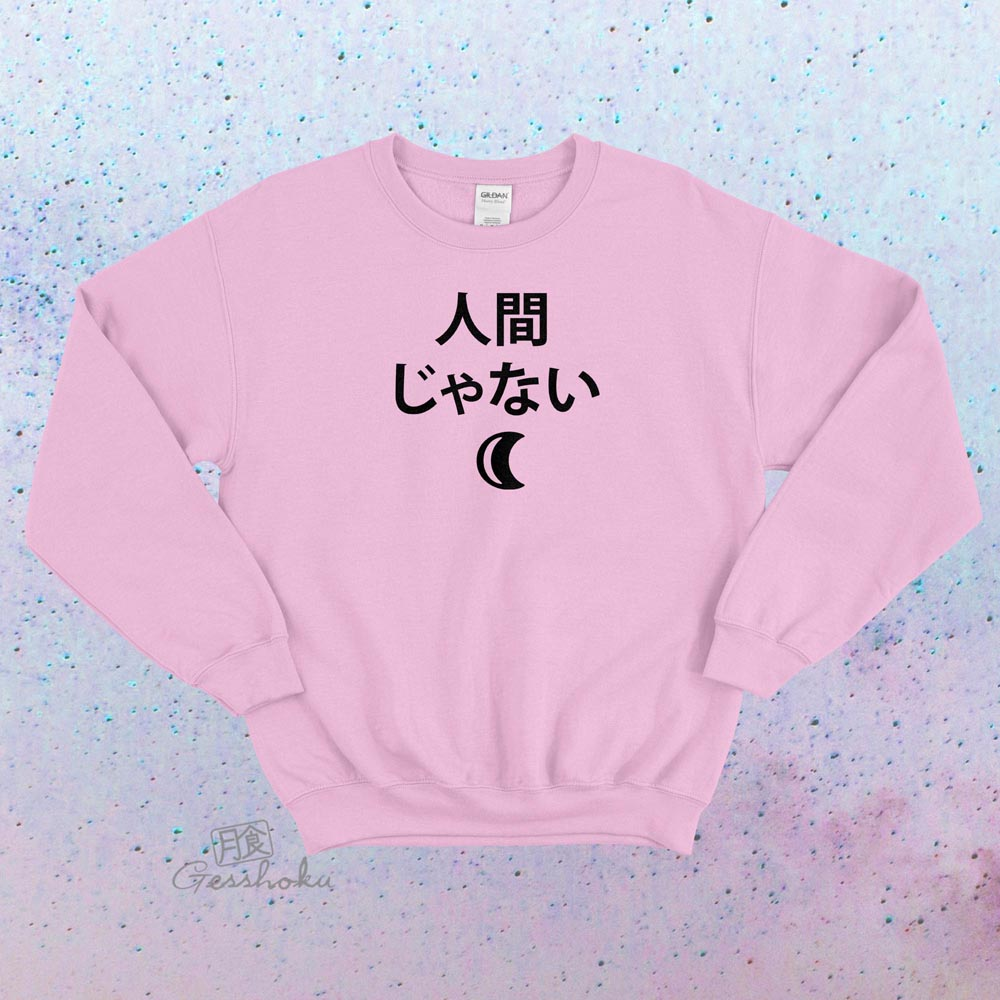 Not a Human Crewneck Sweatshirt - Light Pink