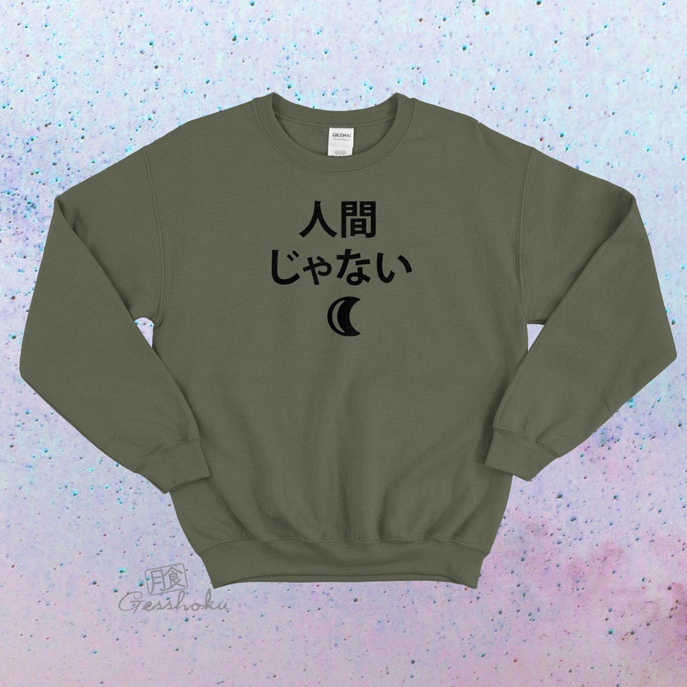 Not a Human Crewneck Sweatshirt - Olive Green