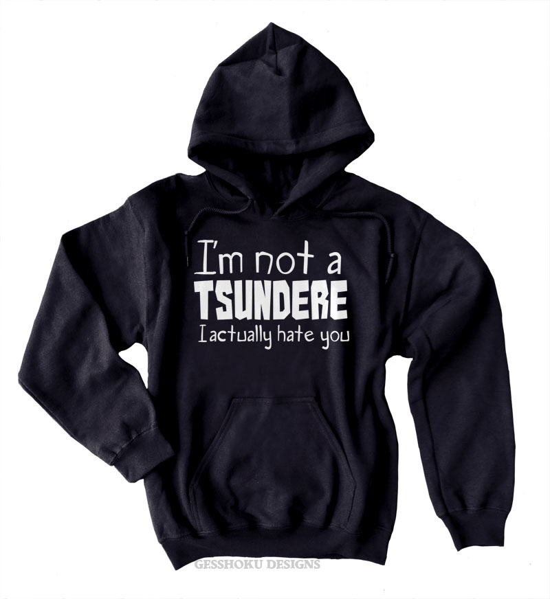 Not a Tsundere Pullover Hoodie - Black