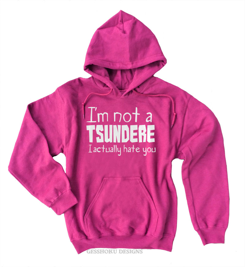 Not a Tsundere Pullover Hoodie - Hot Pink